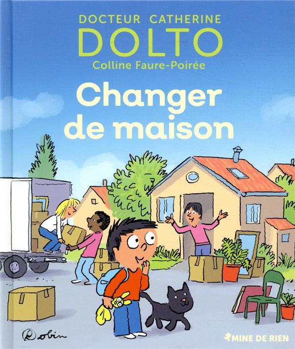 CHANGER DE MAISON