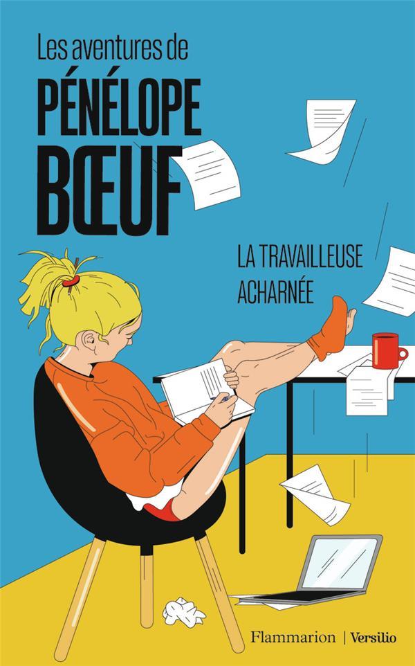 Les aventures de Pénélope Boeuf  ; la travailleuse acharnée