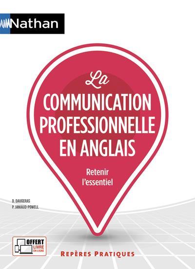 DAUGERAS, DOMINIQUE  - LA COMMUNICATION PROFESSIONNELLE EN ANGLAIS (EDITION 2019)