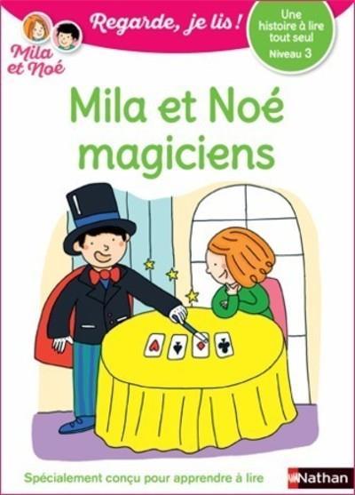 regarde, je lis ! t.37 ; une histoire à lire tout seul : Mila et Noé magiciens (édition 2021)