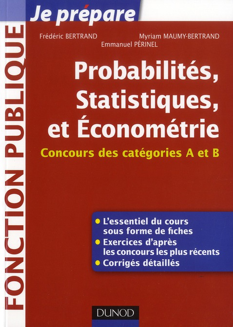 Je prépare ; probabilités, statistiques et économétrie ; concours des catégories A et B