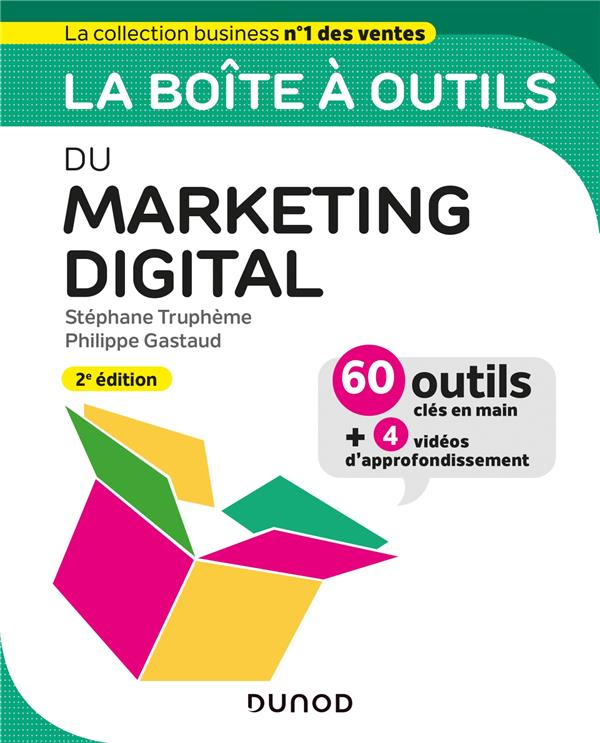 La boîte à outils ; du marketing digital (2e édition)