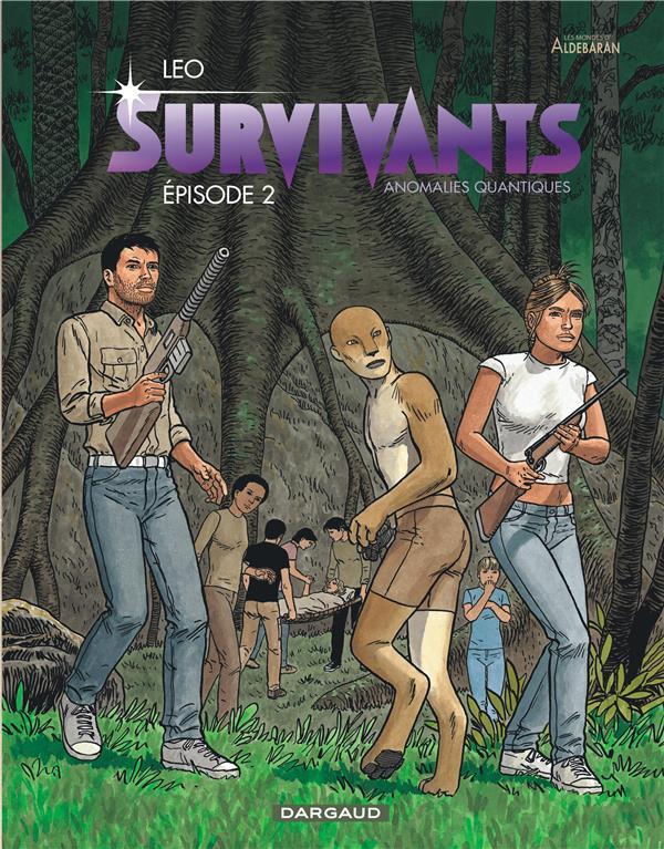 LES SURVIVANTS - SURVIVANTS - TOME 2 - EPISODE 2
