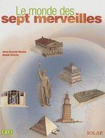 Vente Livre Numérique : Le Monde des 7 merveilles  - André Coutin - Jean-Claude Golvin
