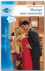 Vente EBooks : Mariage sous contrainte  - Helen Bianchin