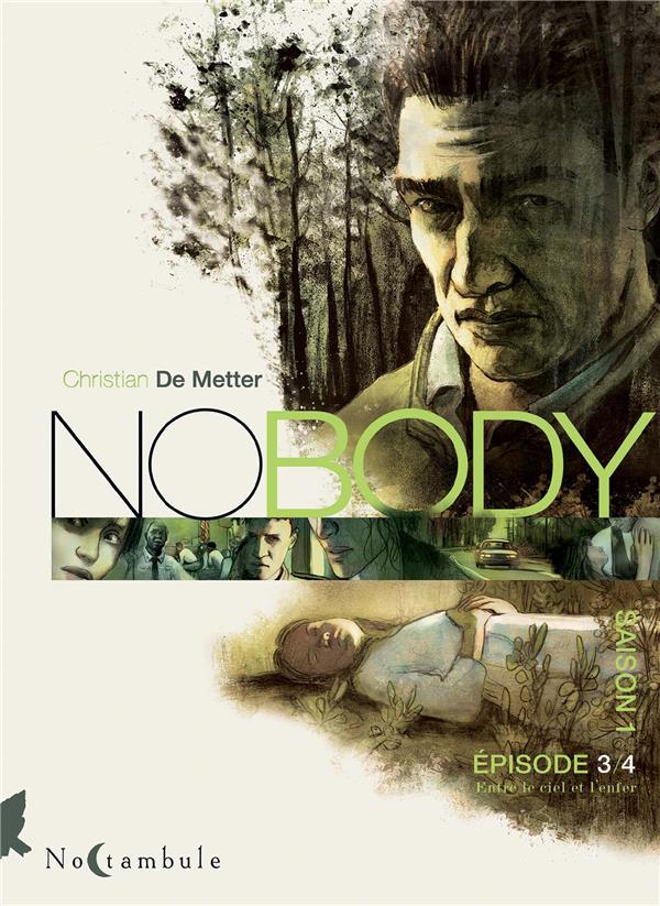 NOBODY - T03 - NOBODY SAISON 1 EPISODE 3 - ENTRE LE CIEL ET L'ENFER