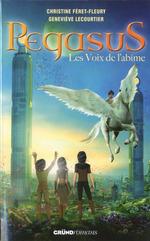 Vente Livre Numérique : Pegasus - Tome 3 : Les voix de l'abîme  - Geneviève LECOURTIER - Christine Féret-Fleury