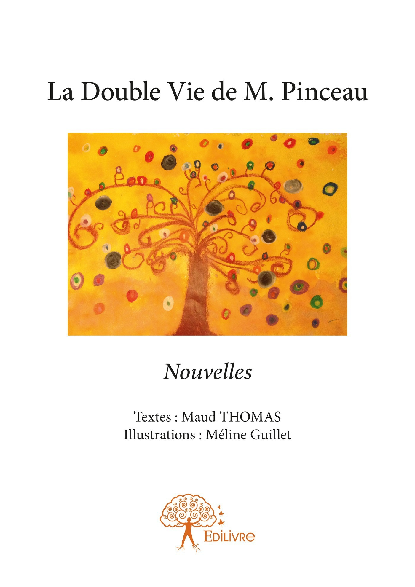 La double vie de M. Pinceau