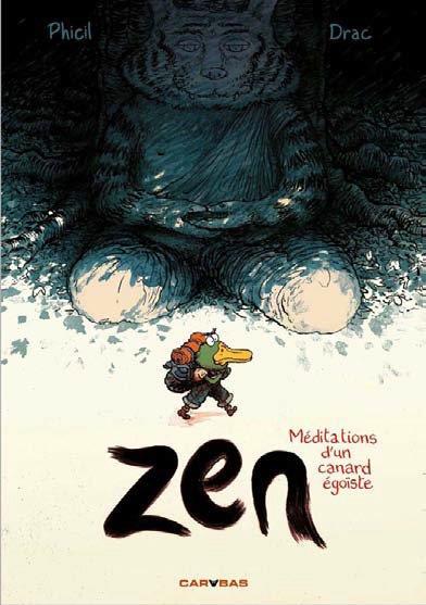 Zen ; méditations d'un canard égoïste