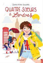 Vente Livre Numérique : Quatre soeurs à Londres  - Sophie Rigal-Goulard