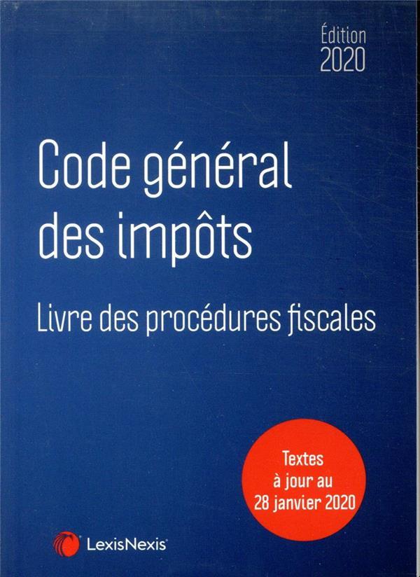 Code général des impôts ; textes à jour au 28 janvier 2020 (édition 2020)