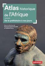 Vente Livre Numérique : Atlas historique de l'Afrique  - Collectif - Isabelle Surun - François-Xavier Fauvelle