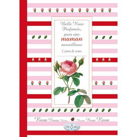 Carnet de notes ; belle rose parfumée pour une maman merveilleuse