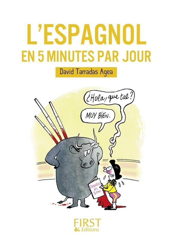L'Espagnol En 5 Minutes Par Jour