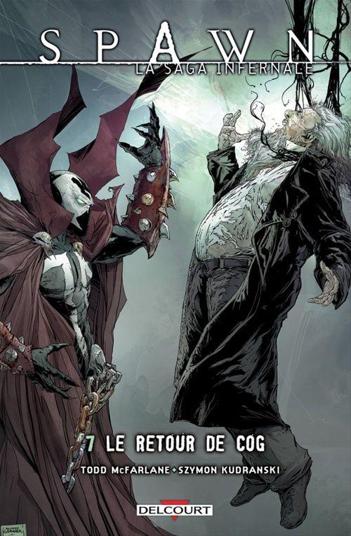 Spawn - la saga infernale t.7 ; le retour de Cog