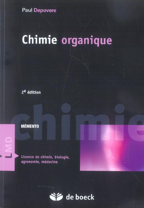 Chimie Organique (2e Edition)