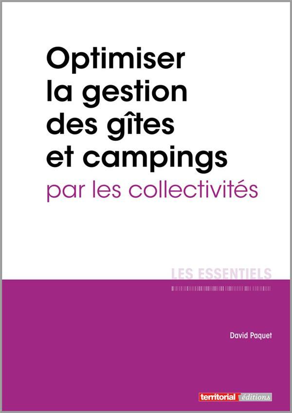 L'Essentiel Sur T.330 ; Optimiser La Gestion Des Gites Et Campings Par Les Collectivites