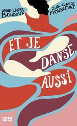 Vente EBooks : Et je danse, aussi  - Jean-Claude Mourlevat - Anne-Laure Bondoux