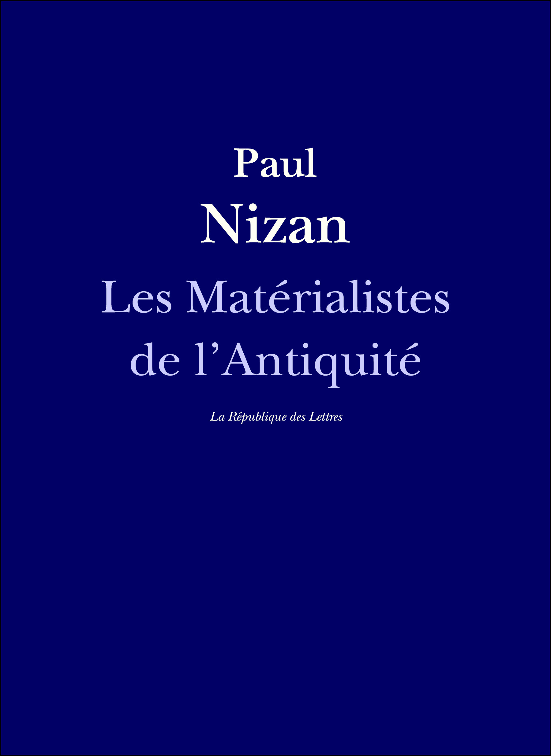 Democrite, epicure, lucrece : les materialistes de l'antiquite