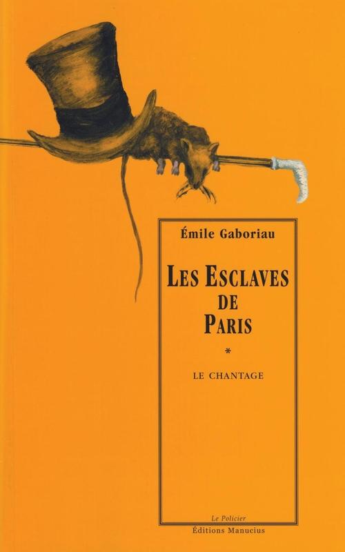 Les esclaves de Paris t.1 ; le chantage