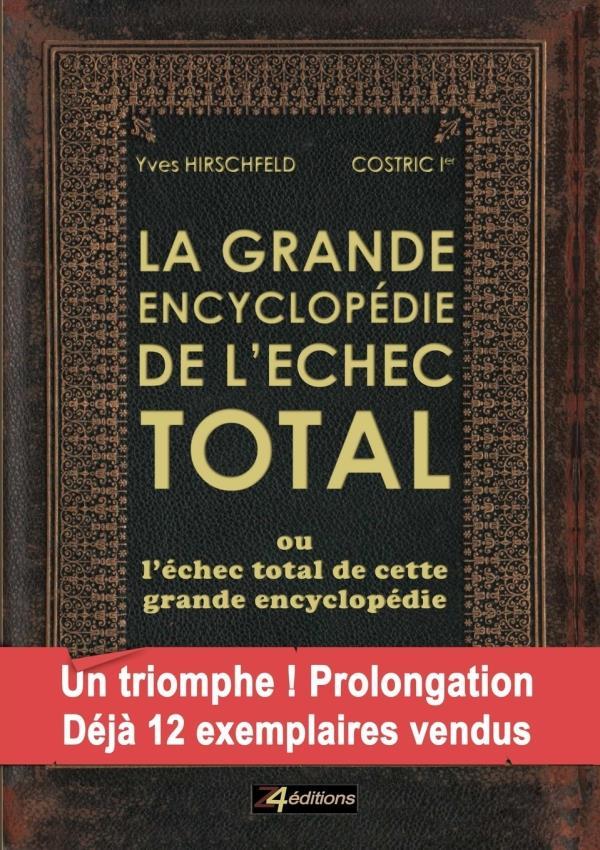 La grande encyclopédie de l'échec total