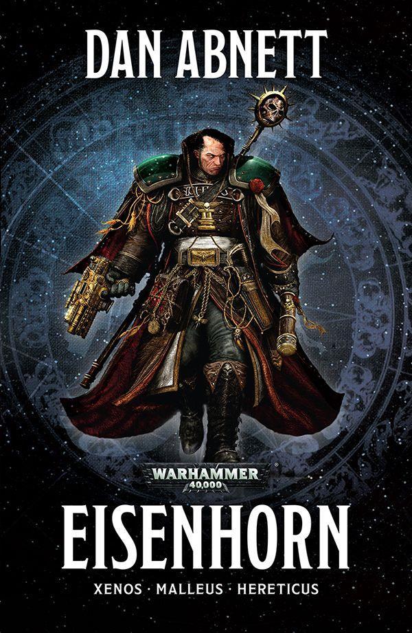 Warhammer 40.000 ; eisenhorn ; xenos, malleus, hereticus