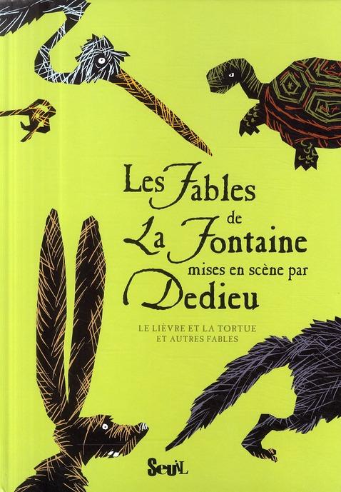 Les fables de La Fontaine ; le lièvre et la tortue et autres fables