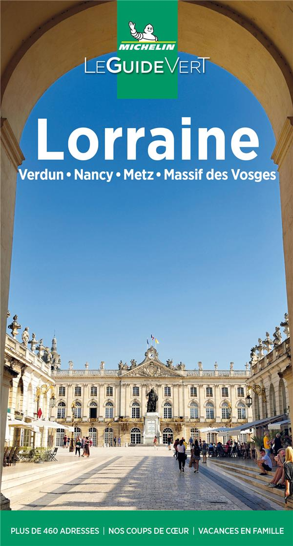 le guide vert ; Lorraine (édition 2021)