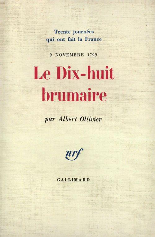 Le Dix-huit Brumaire (9 novembre 1799)