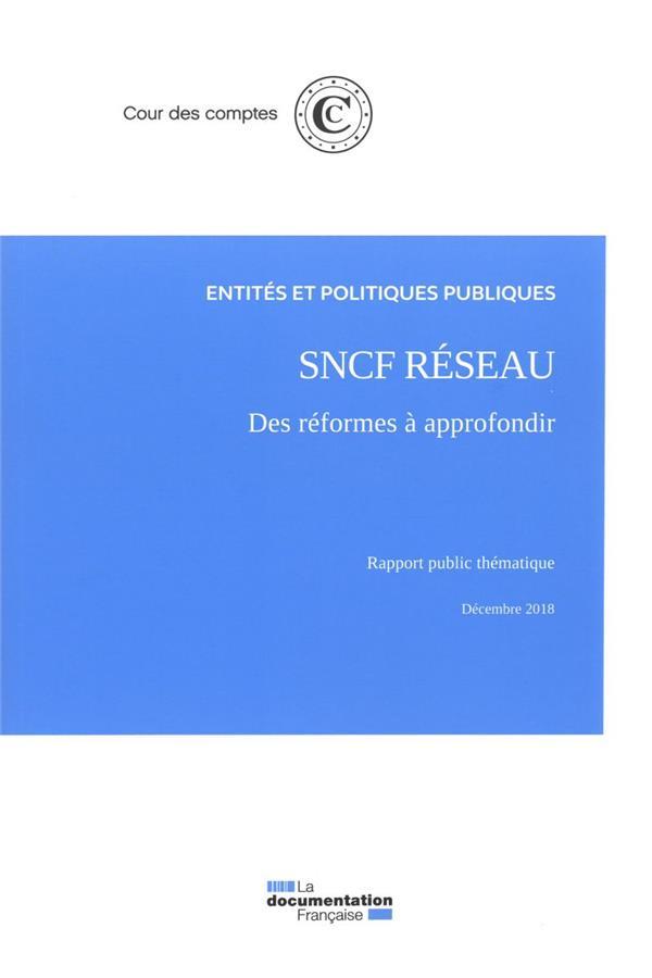 SNCF réseau ; des réformes à approfondir