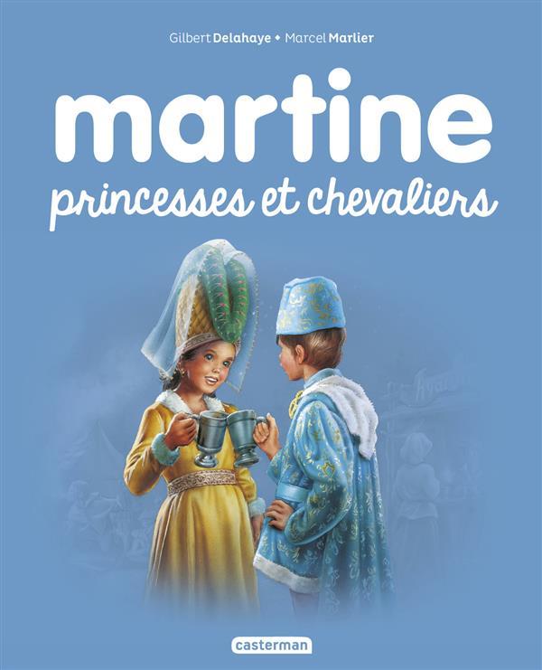 Martine T.54 ; Martine, princesses et chevaliers