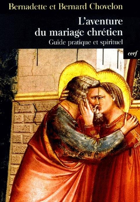L-AVENTURE DU MARIAGE CHRETIEN