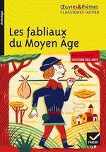 Vente EBooks : Les fabliaux du Moyen Âge  - Françoise Rachmuhl - Hélène Potelet