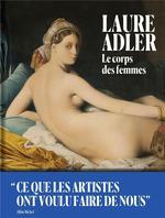 Le corps des femmes ; ce que les artistes ont voulu faire de nous