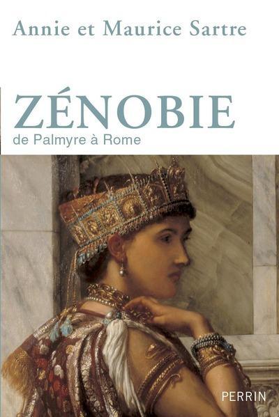 Zénobie ; de Palmyre à rome