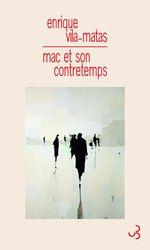Vente Livre Numérique : Mac et son contretemps  - Enrique Vila-Matas