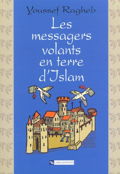 Messagers volants en terre d'islam