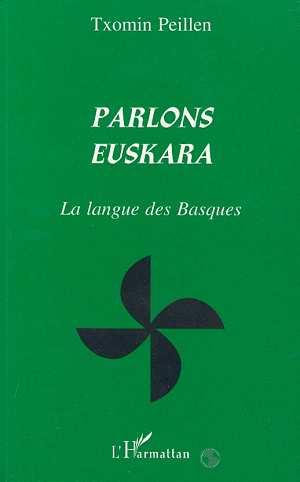 parlons euskara - la langue des basques