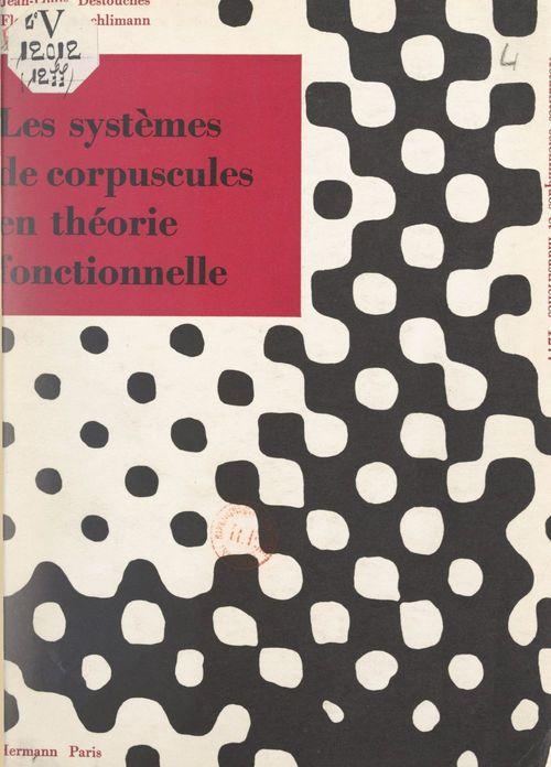 Les systèmes de corpuscules en théorie fonctionnelle
