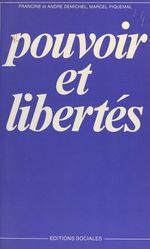 Vente EBooks : Pouvoir et libertés  - Francine Demichel - André Demichel - Marcel Piquemal
