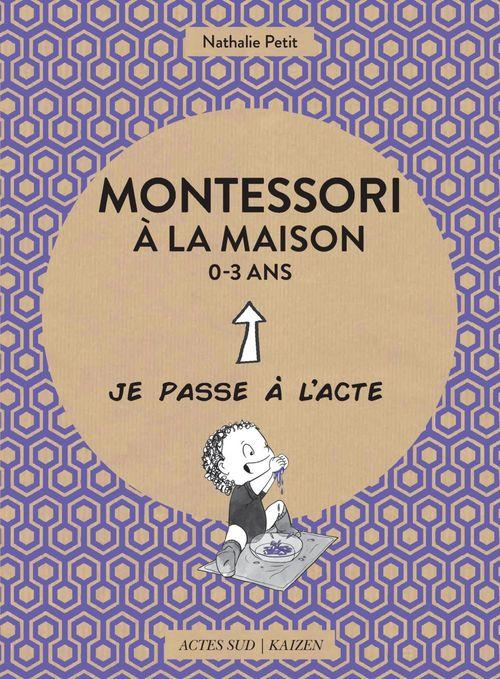 Montessori à la maison ; 0-3 ans