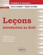 Vente Livre Numérique : Leçons d´Introduction au droit, 2e édition  - Manuel Delamarre - Anne-Laure Chavrier - Mikaël Benillouche - Sophie Corioland