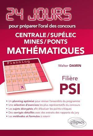 24 jours ; mathématiques ; Centrale, Supélec, Mines, Ponts ; PSI