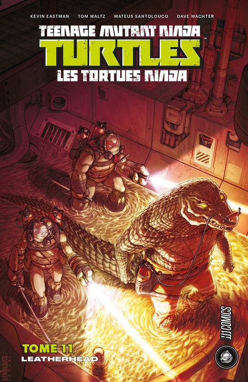 Les Tortues Ninja - TMNT T.11 ; leatherhead