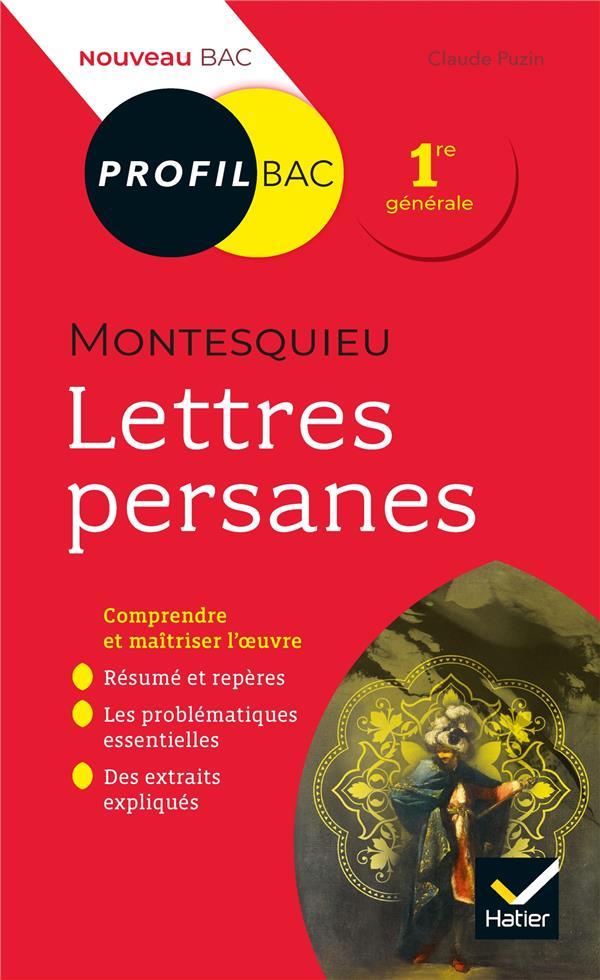 Montesquieu, Lettres Persanes ; Toutes Les Cles D'Analyse Pour Le Bac