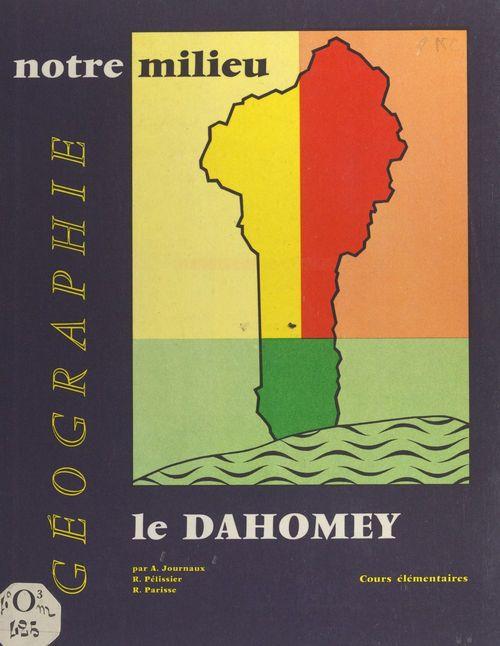 Géographie à l'usage des cours élémentaires du Dahomey