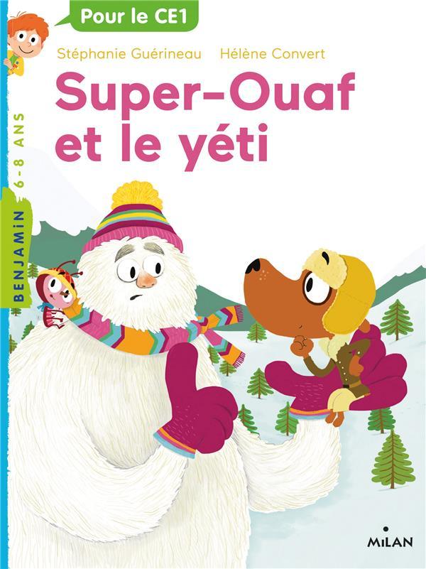 Super Ouaf T.5 ; super-Ouaf chez le yeti