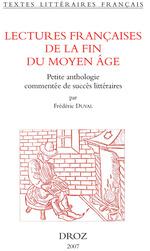 Vente Livre Numérique : Lectures françaises de la fin du Moyen Age : petite anthologie commentée de succès littéraires  - Frédéric Duval