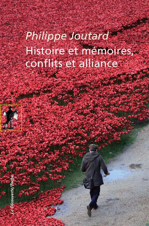 Histoire et mémoires ; conflits et alliances