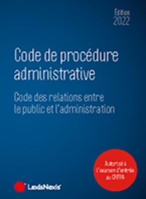 code de procédure administrative (édition 2022)